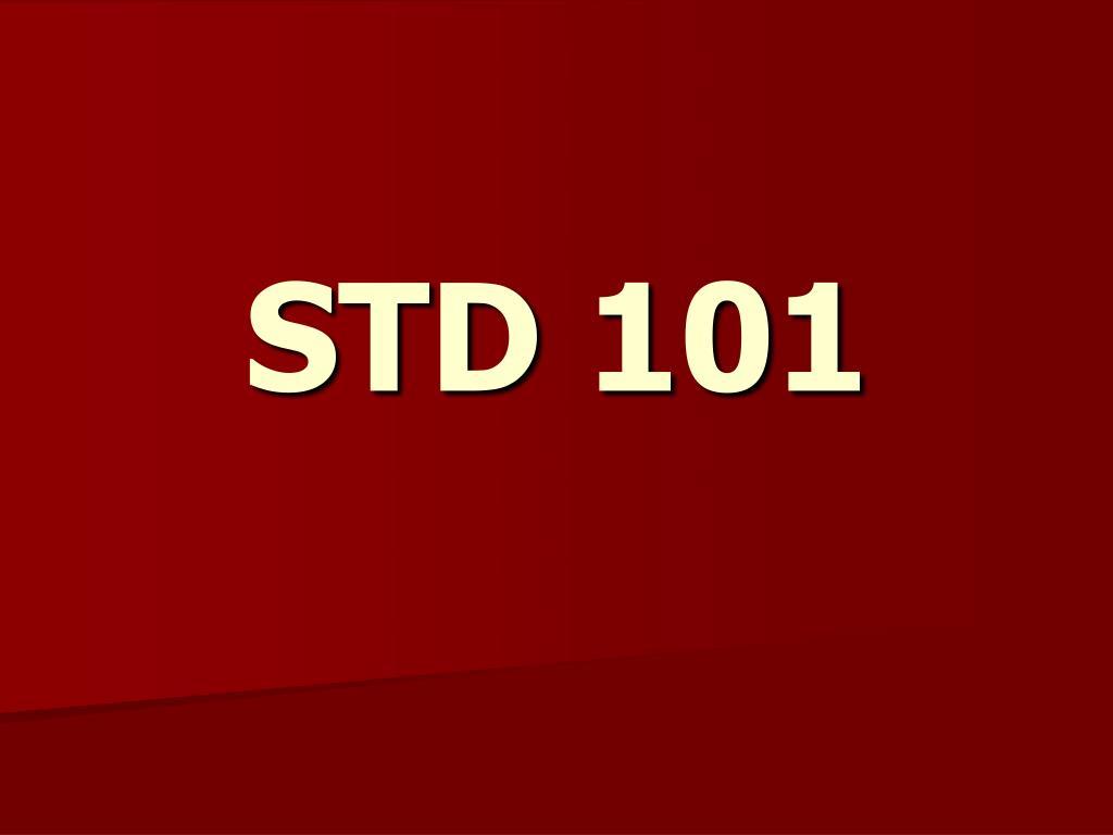 STD 101