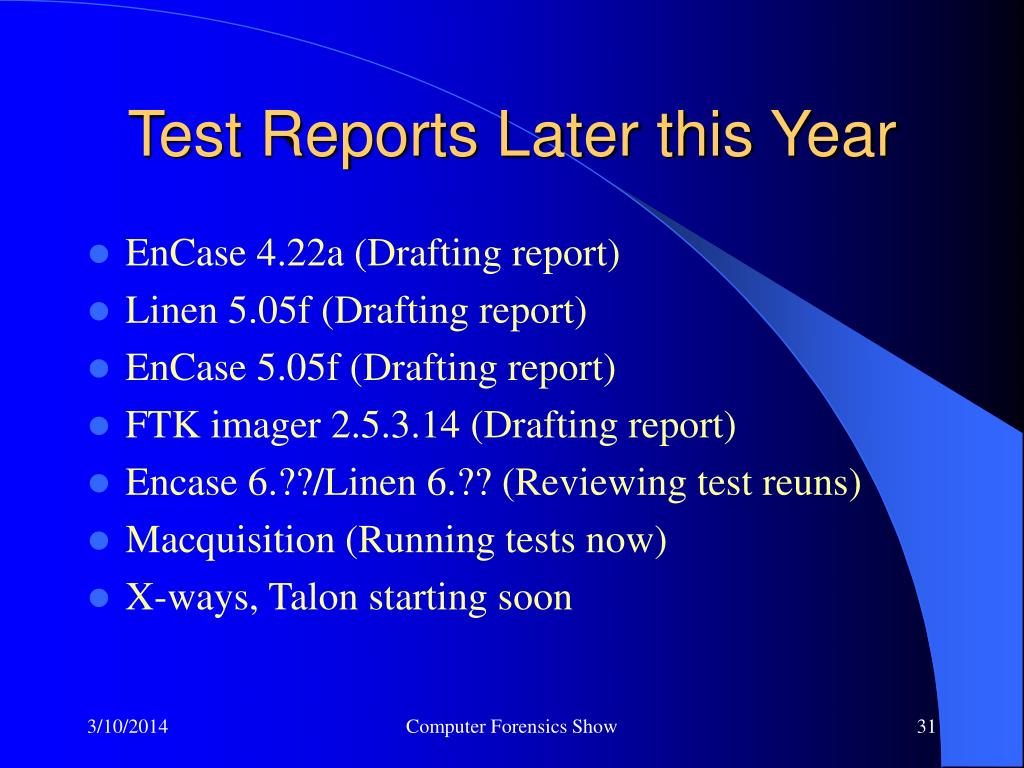 Test Reports Later this Year