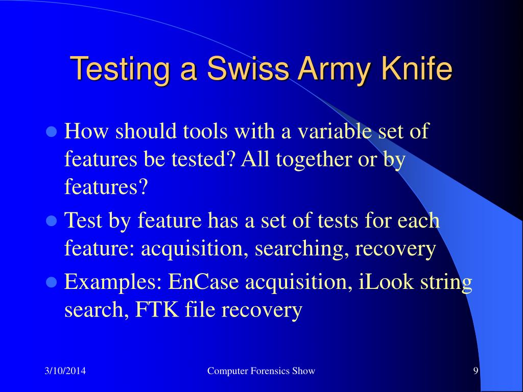 Testing a Swiss Army Knife