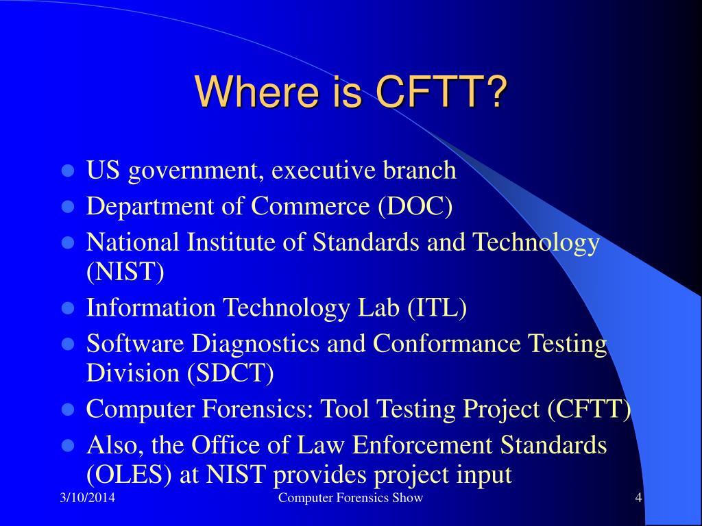 Where is CFTT?