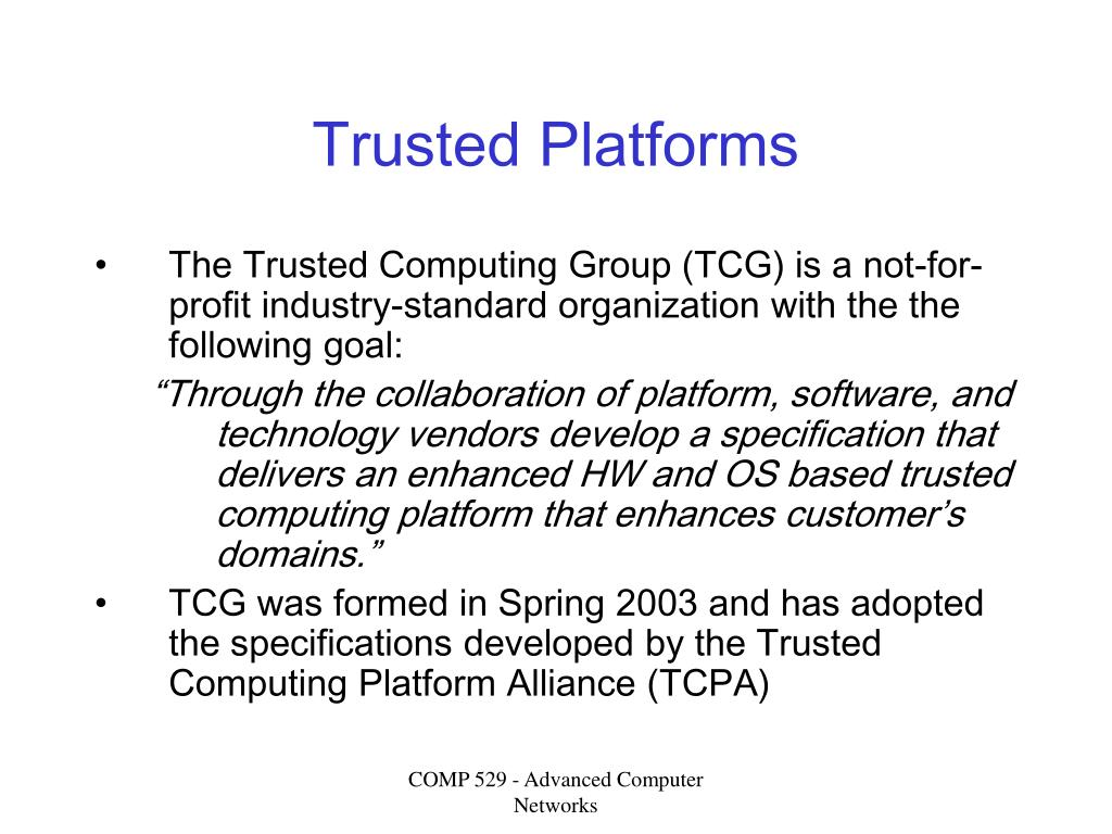 Trusted Platforms