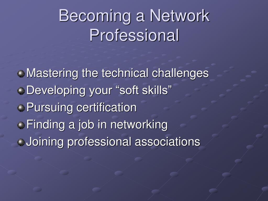 Becoming a Network Professional
