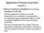 application process overview con t