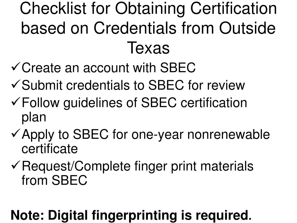 Checklist for Obtaining Certification based on Credentials from Outside Texas