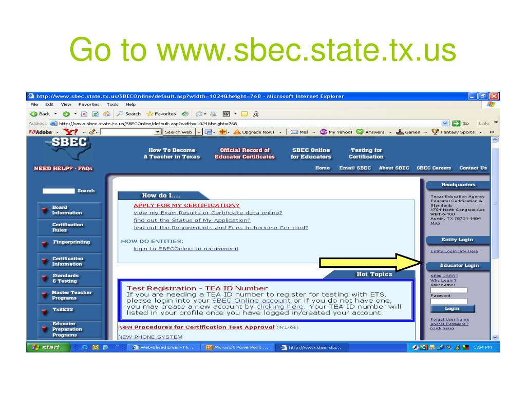 Go to www.sbec.state.tx.us