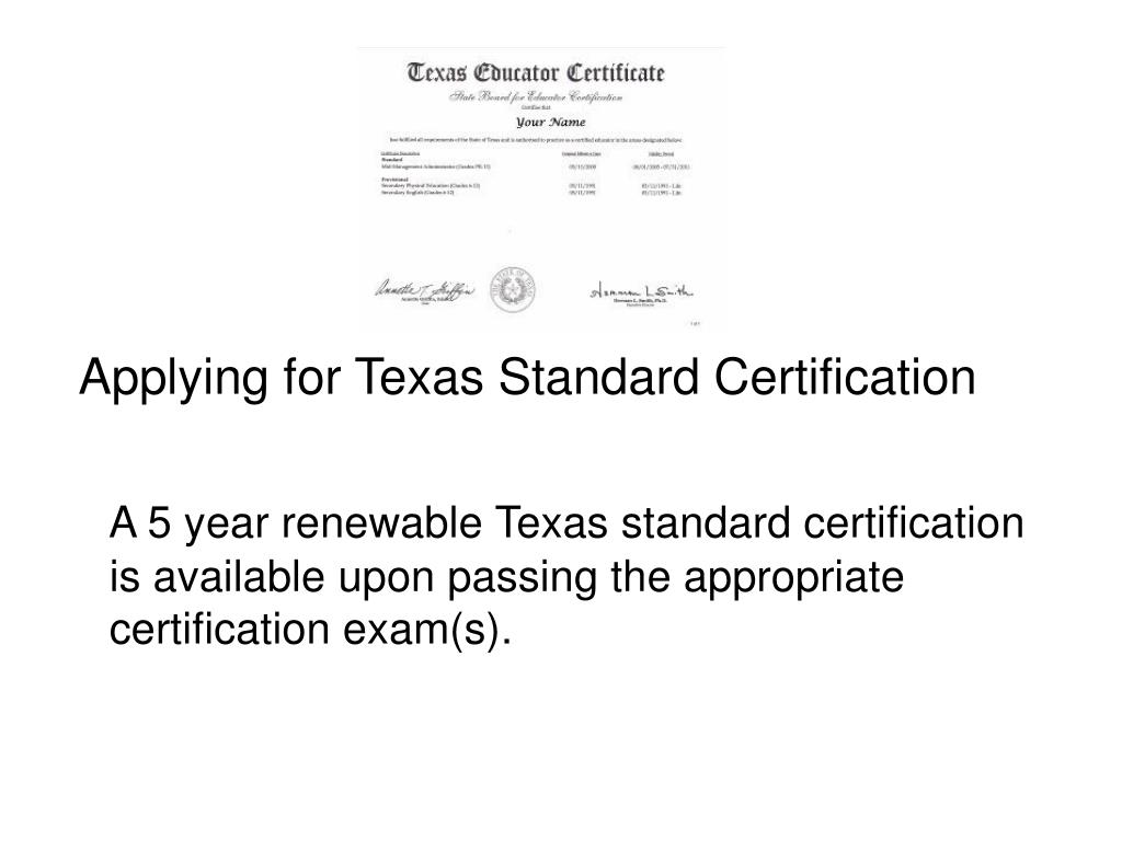 Applying for Texas Standard Certification