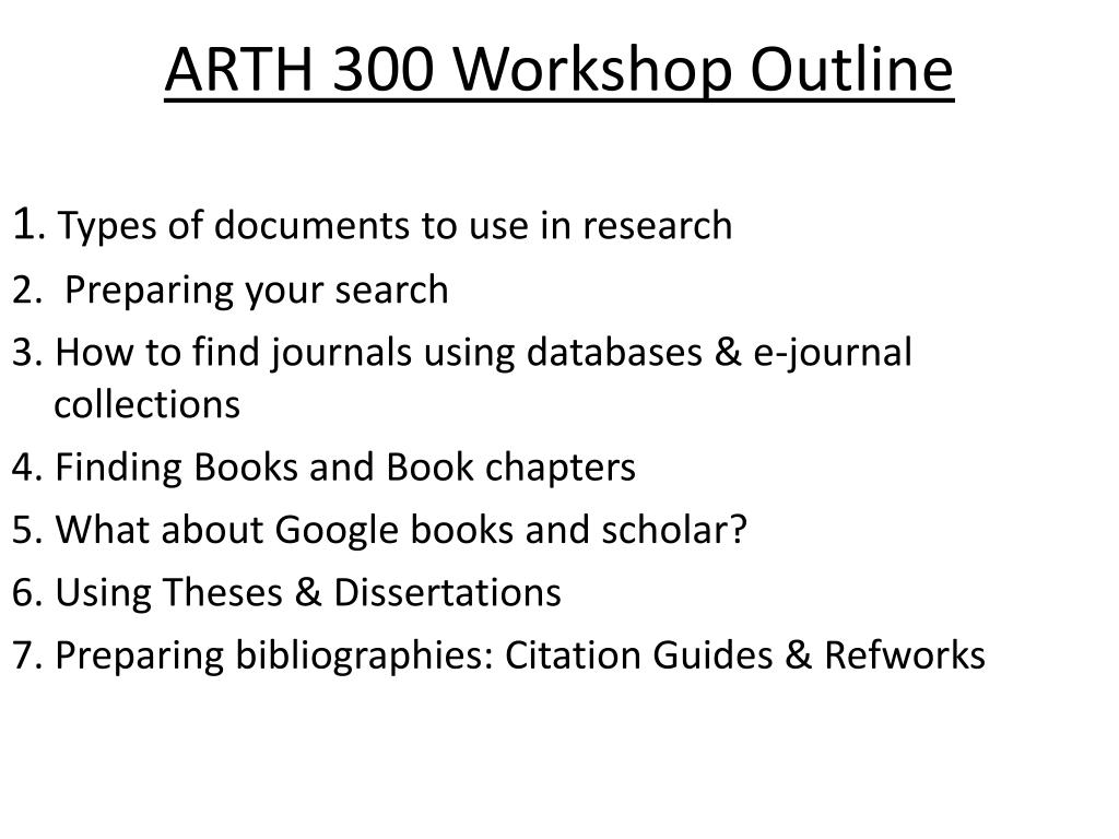 ARTH 300 Workshop Outline