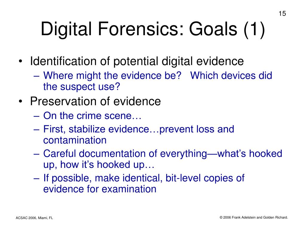 Digital Forensics: Goals (1)
