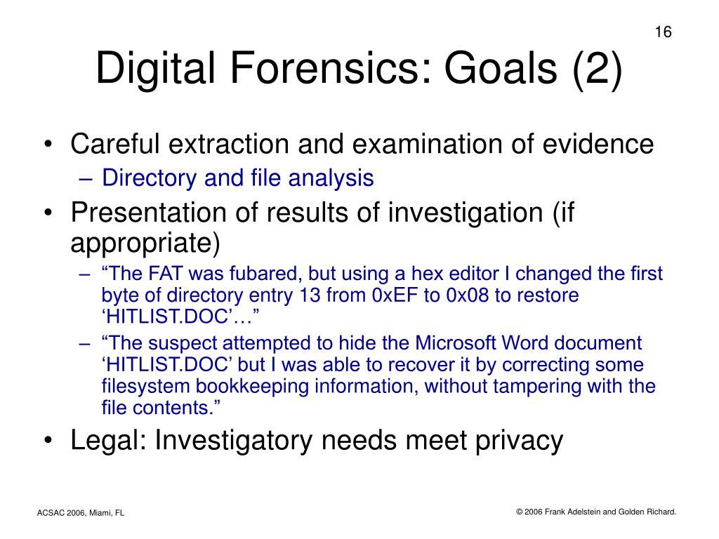 Digital Forensics: Goals (2)