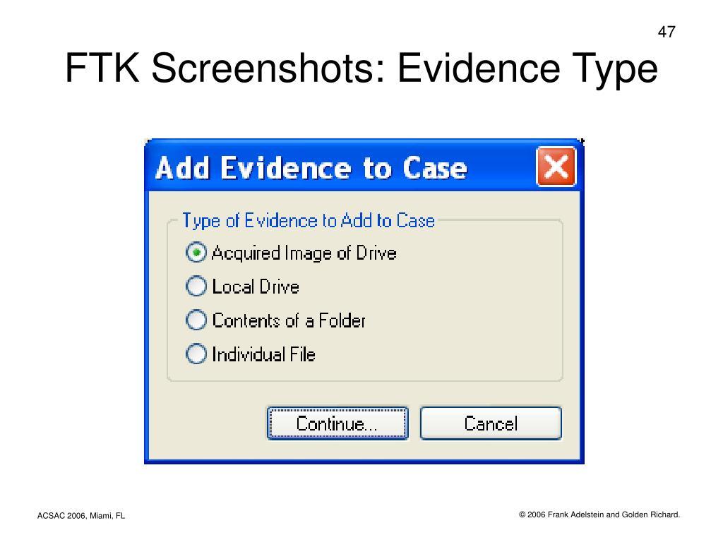 FTK Screenshots: Evidence Type