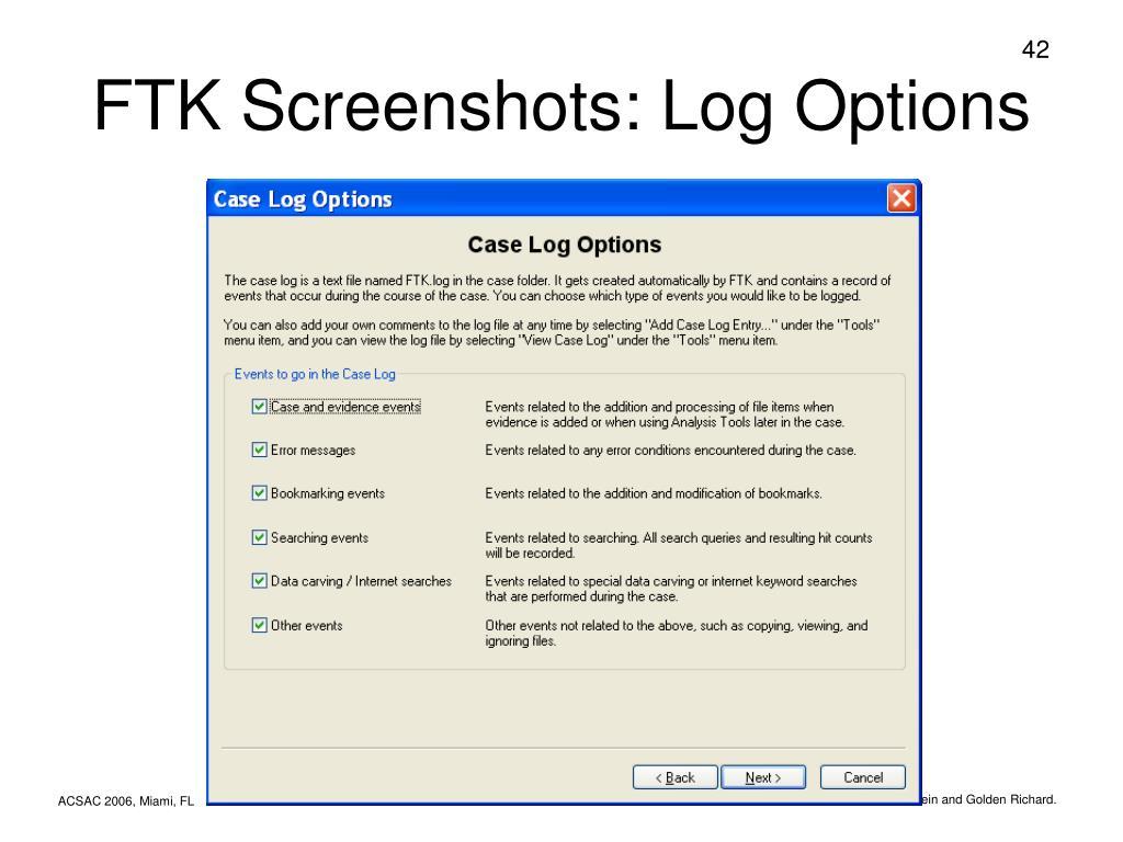 FTK Screenshots: Log Options