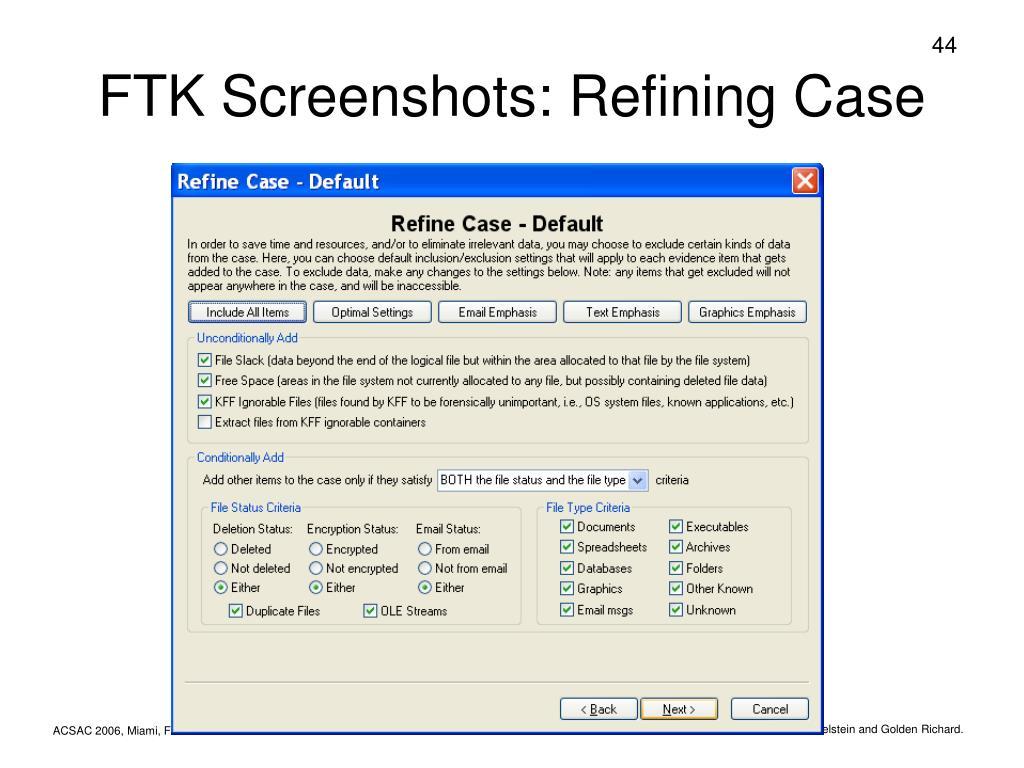 FTK Screenshots: Refining Case