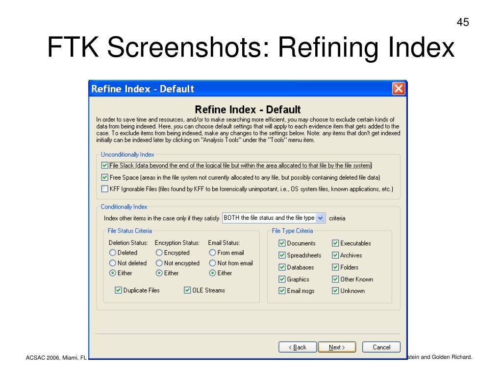 FTK Screenshots: Refining Index