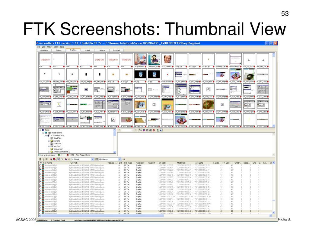 FTK Screenshots: Thumbnail View