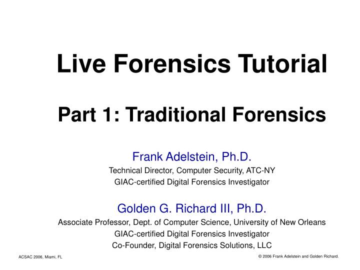Live forensics tutorial part 1 traditional forensics