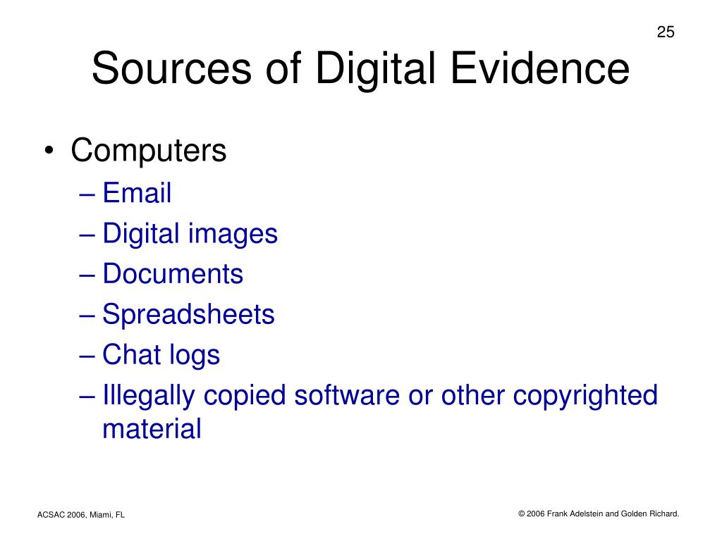 Sources of Digital Evidence