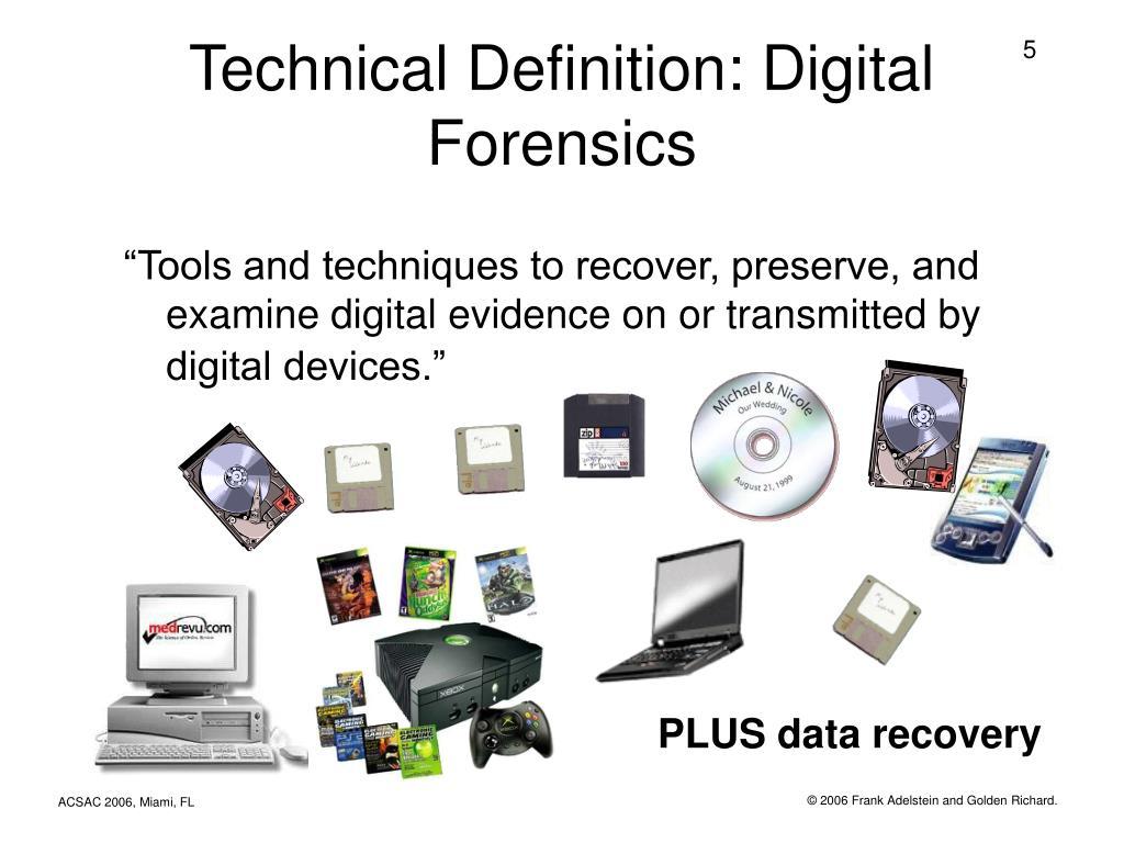 Technical Definition: Digital Forensics