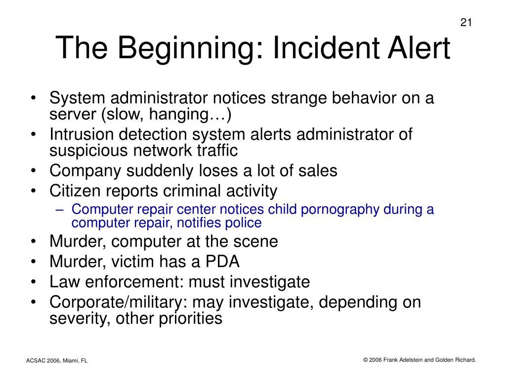 The Beginning: Incident Alert