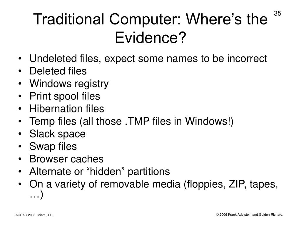 Traditional Computer: Where's the Evidence?
