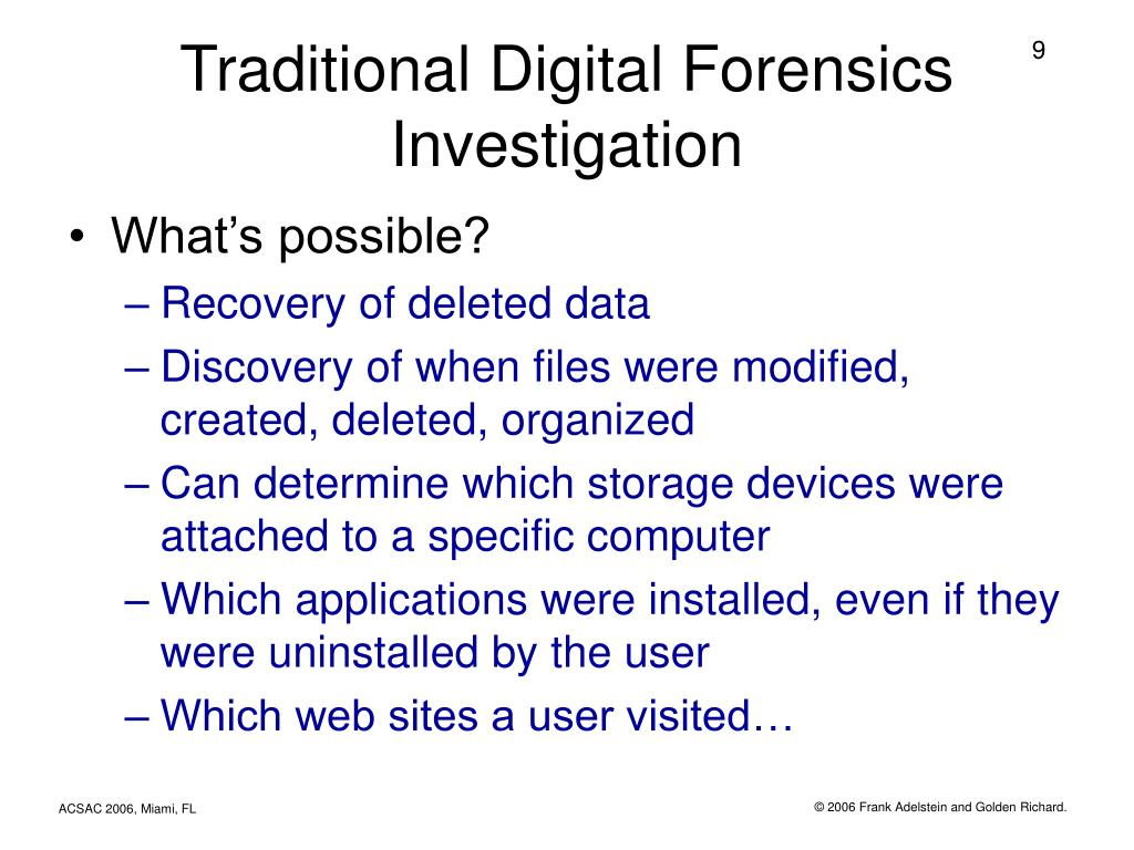 Traditional Digital Forensics Investigation