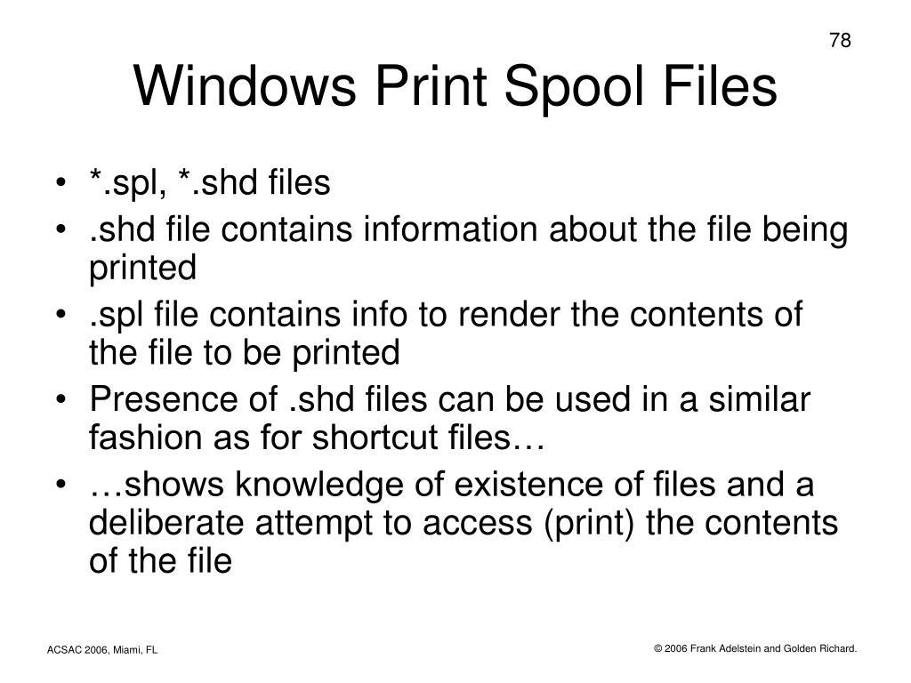 Windows Print Spool Files