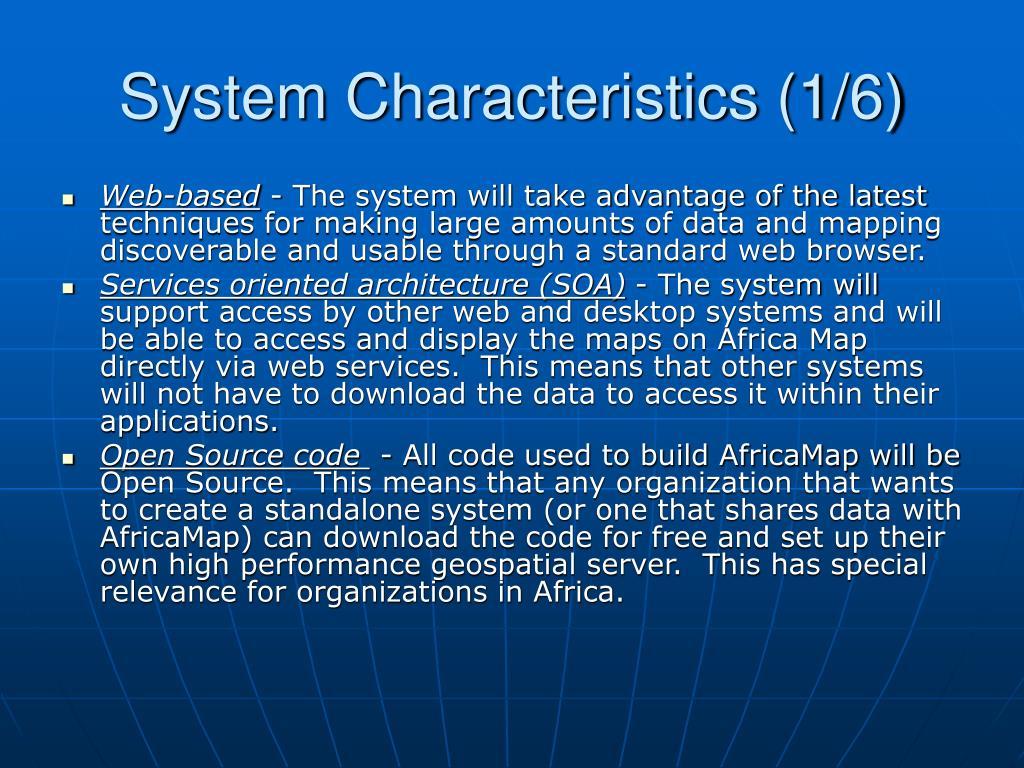System Characteristics (1/6)