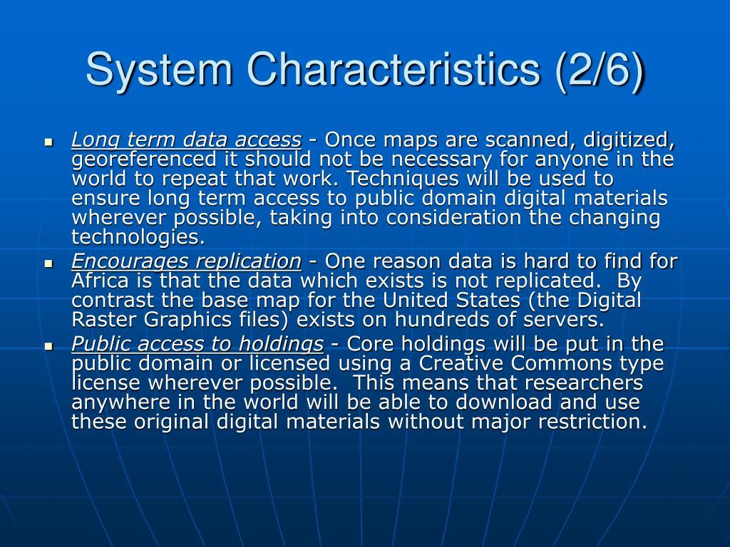 System Characteristics (2/6)