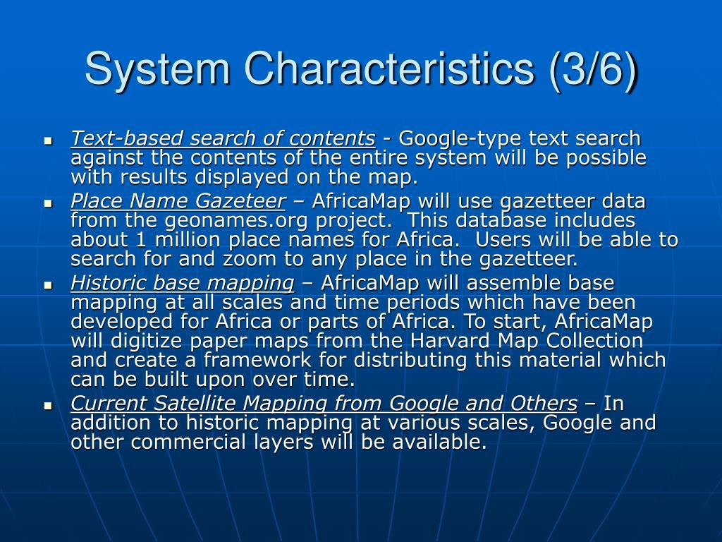 System Characteristics (3/6)