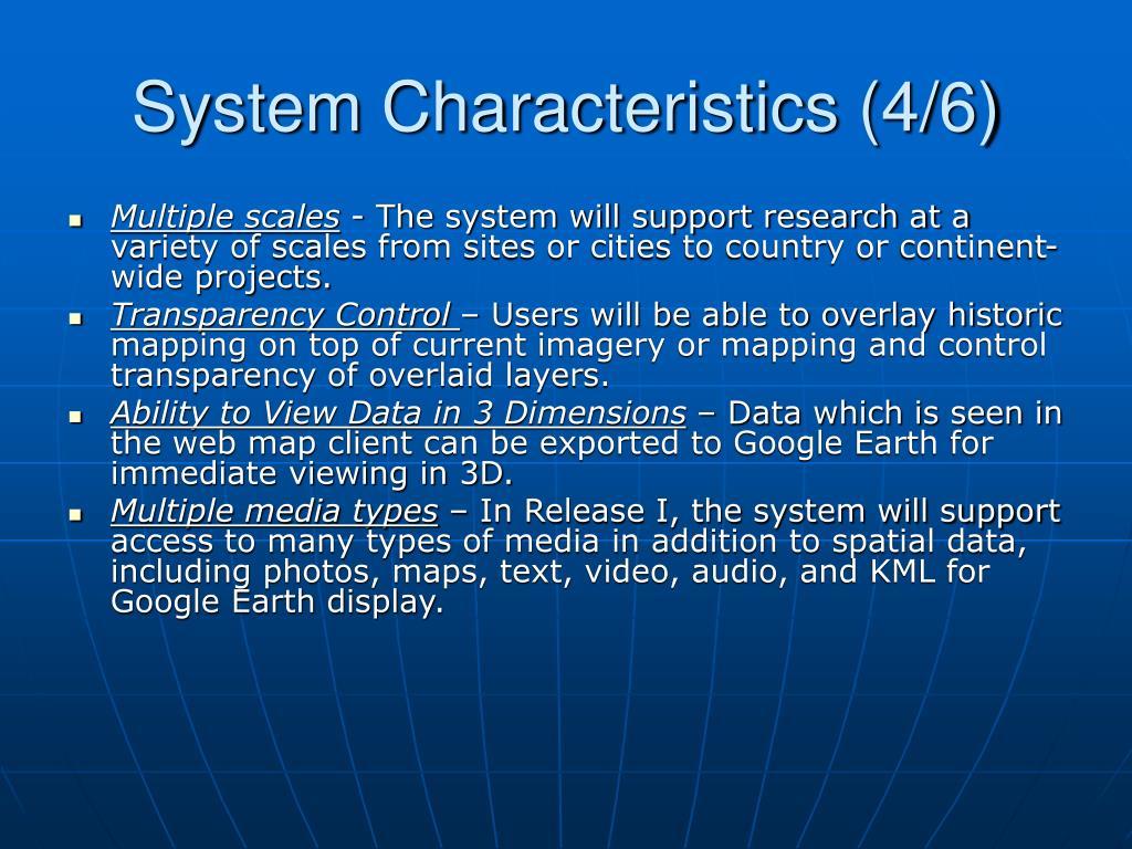 System Characteristics (4/6)