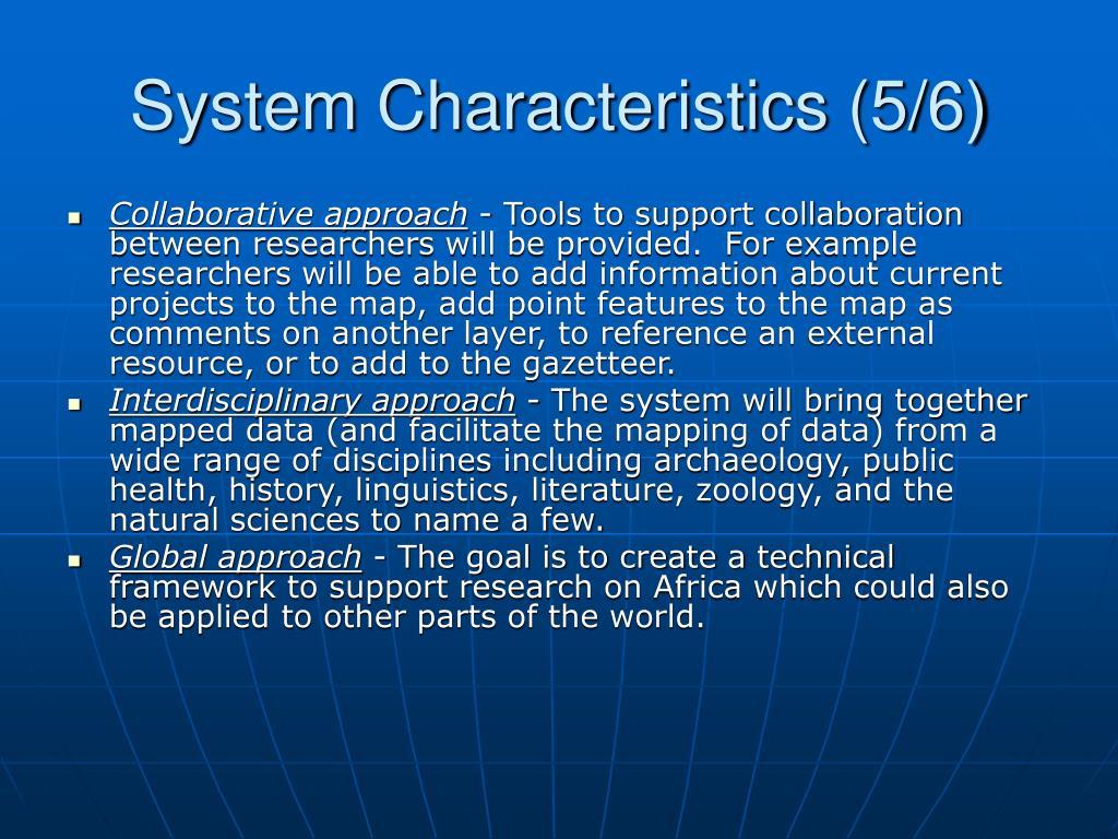 System Characteristics (5/6)