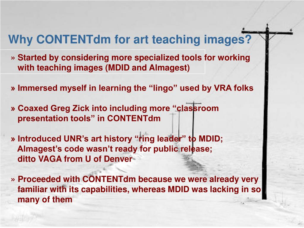 Why CONTENTdm for art teaching images?