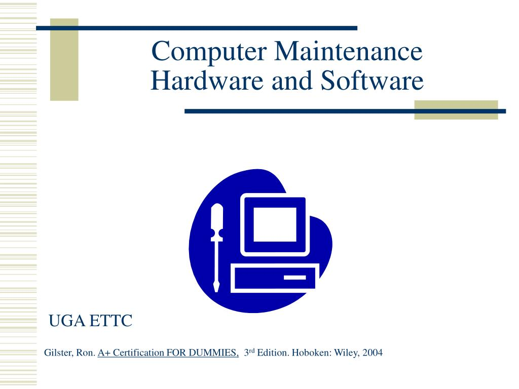 computer maintenance hardware and software