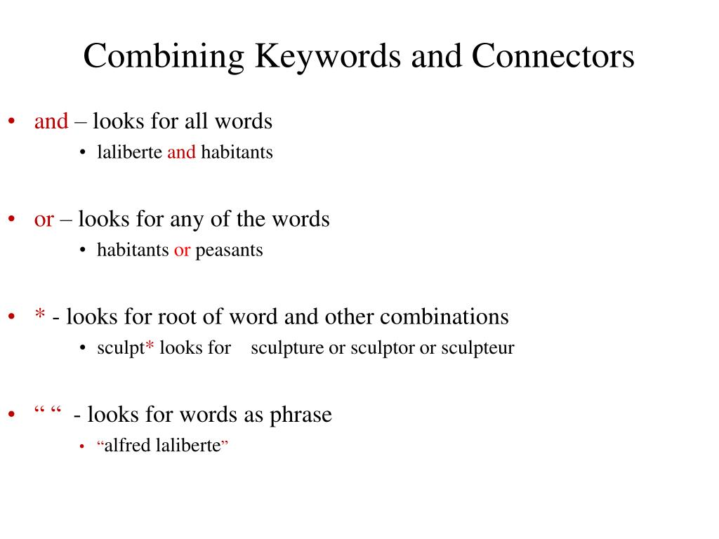 Combining Keywords and Connectors