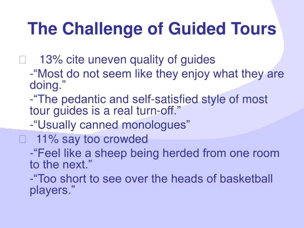 The Challenge of Guided Tours