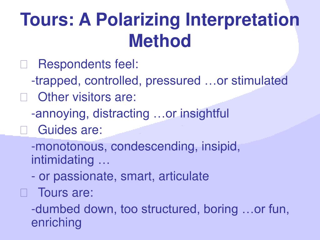 Tours: A Polarizing Interpretation Method