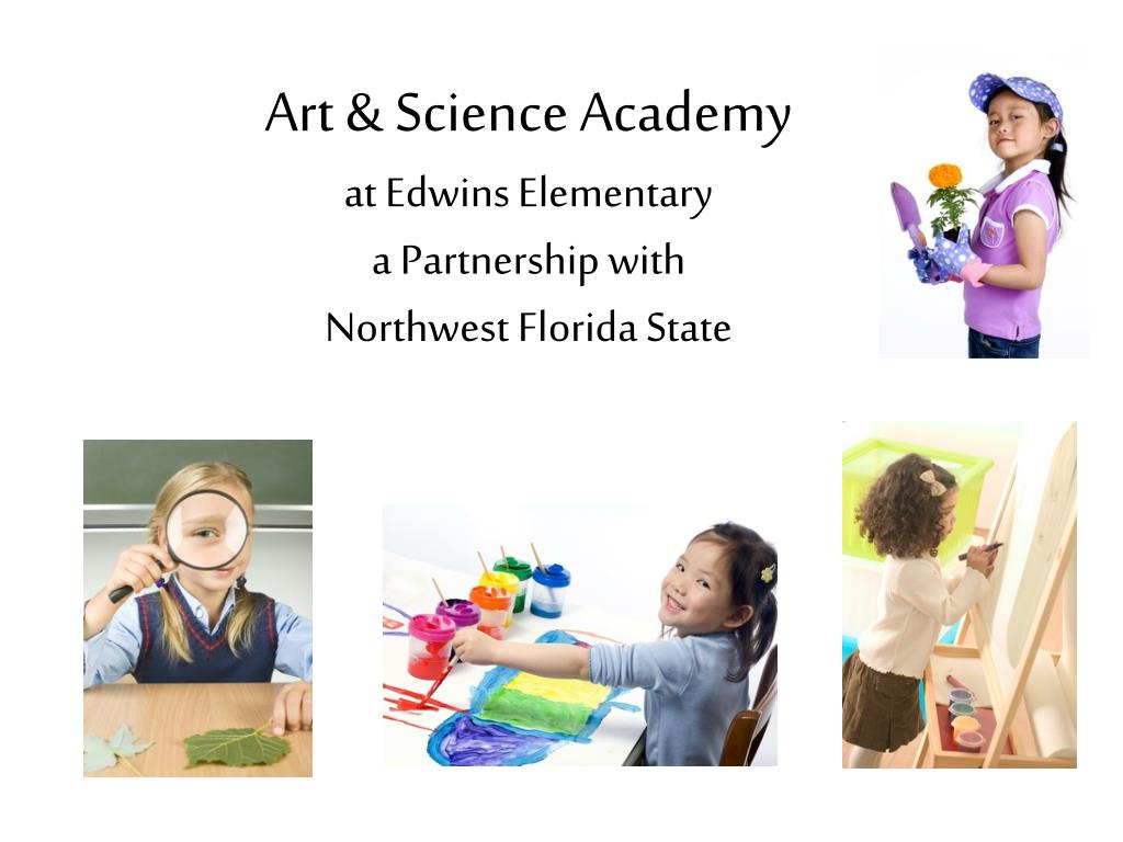 art science academy at edwins elementary a partnership with northwest florida state