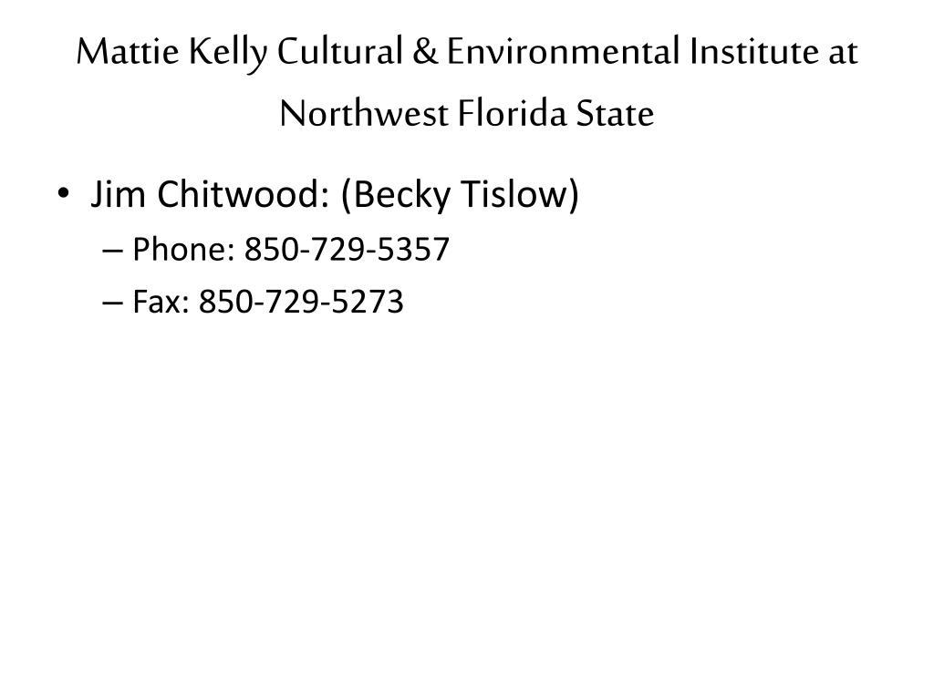Mattie Kelly Cultural & Environmental Institute at Northwest Florida State