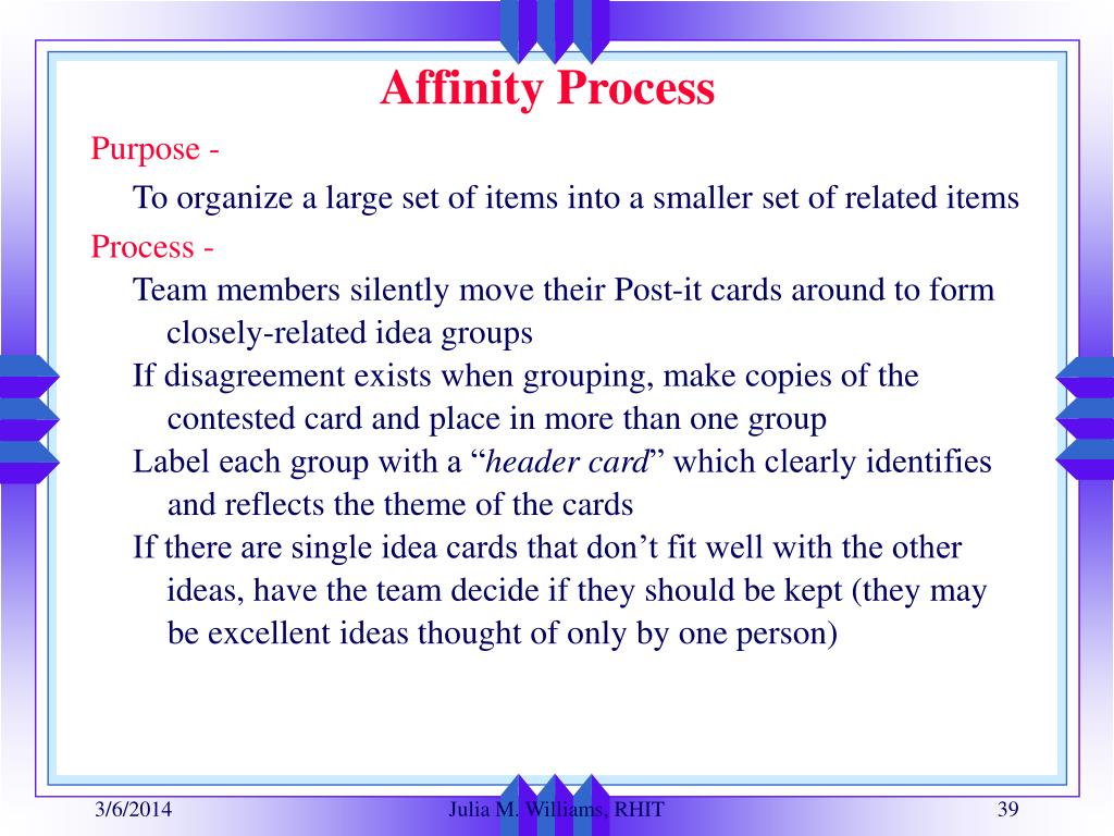 Affinity Process