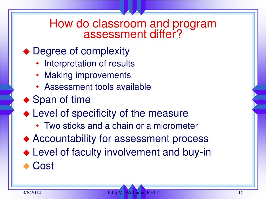How do classroom and program assessment differ?