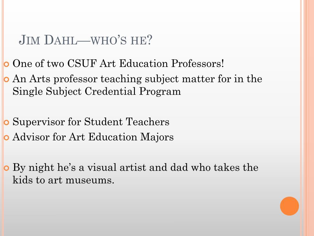 Jim Dahl—who's he?