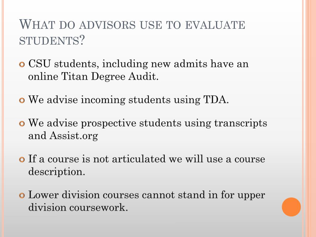 What do advisors use to evaluate students?