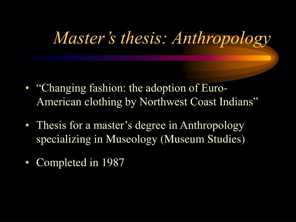 Master's thesis: Anthropology