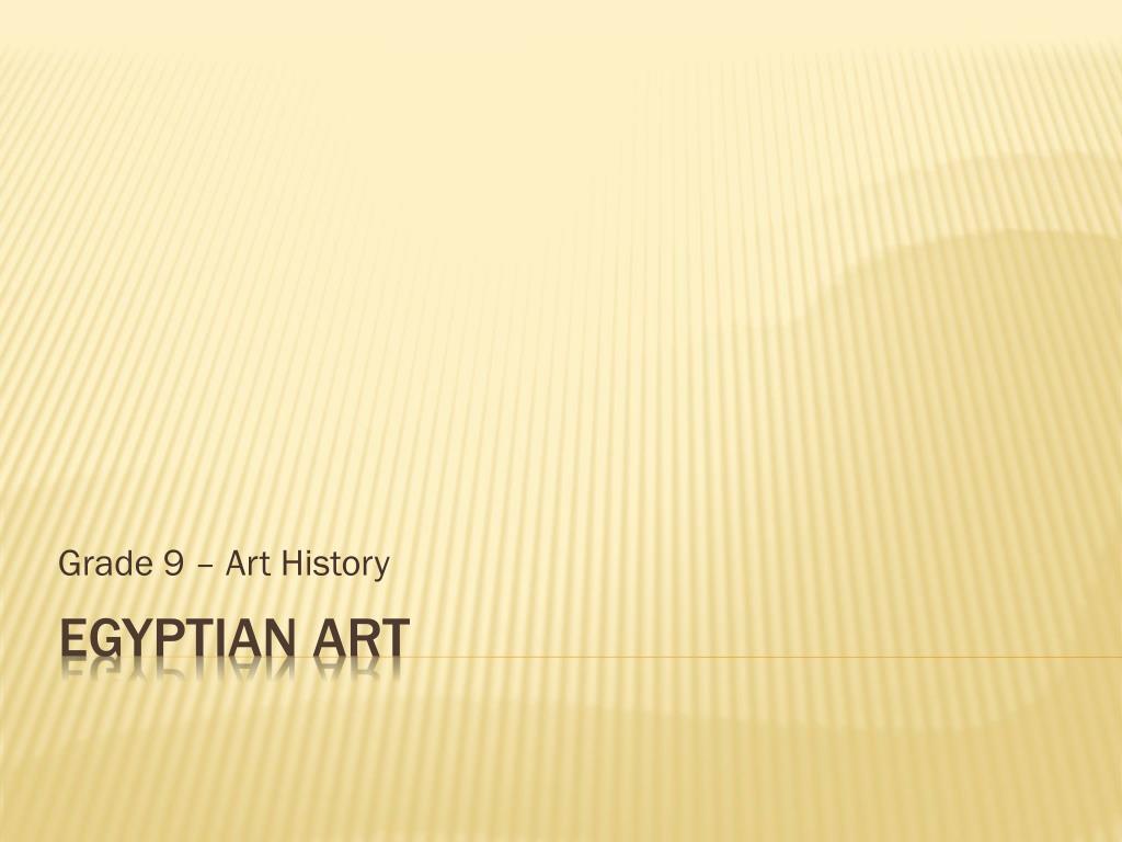 Grade 9 – Art History