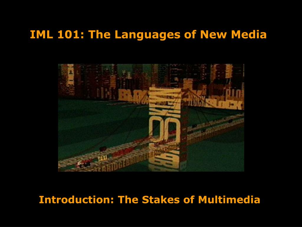 IML 101: The Languages of New Media