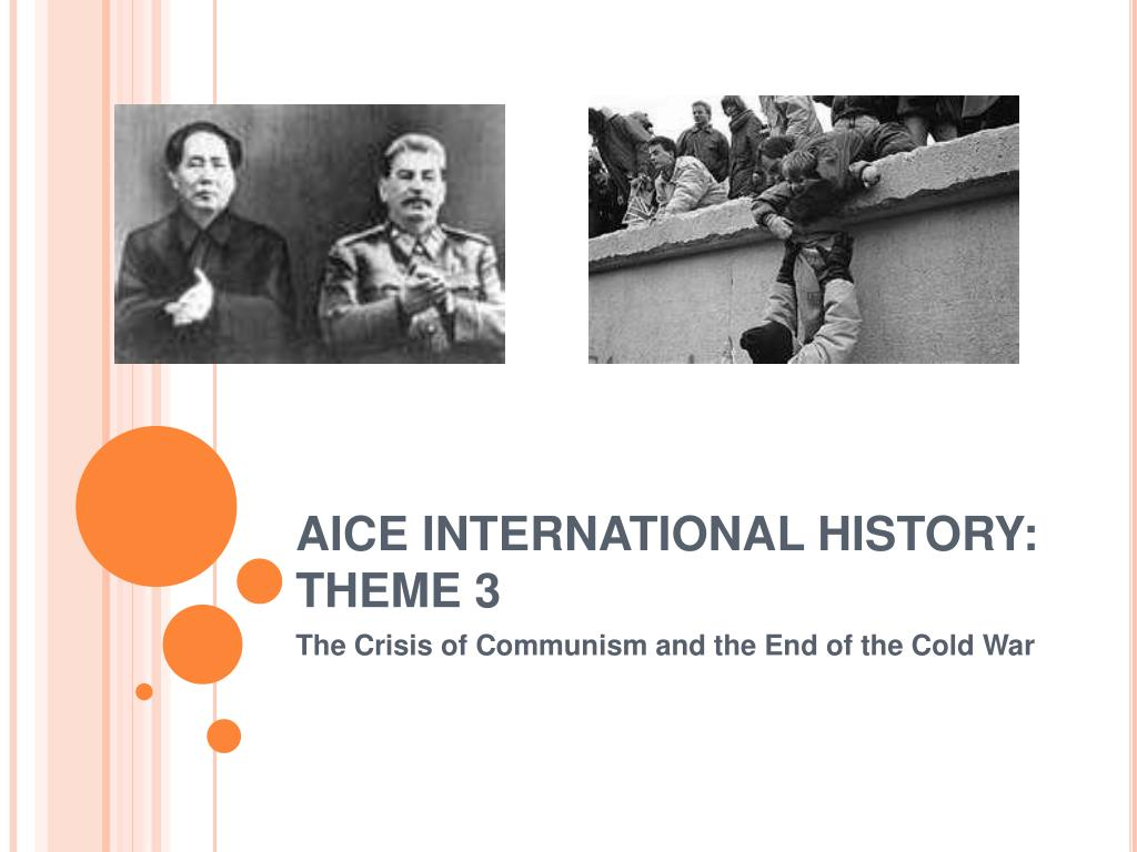 AICE INTERNATIONAL HISTORY: THEME 3