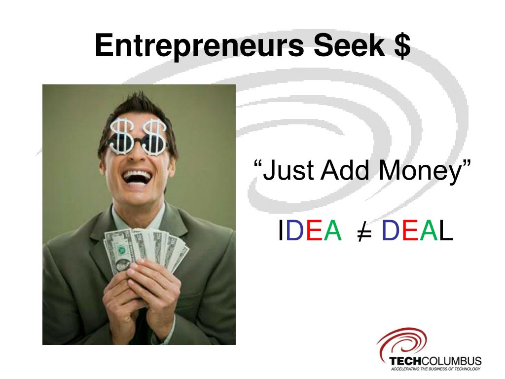 Entrepreneurs Seek $