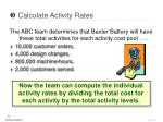 calculate activity rates