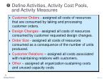 define activities activity cost pools and activity measures16