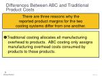 differences between abc and traditional product costs48