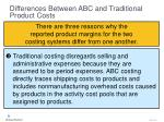 differences between abc and traditional product costs50